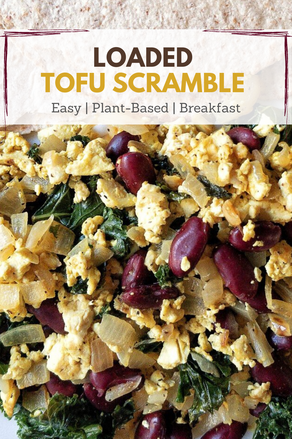 Pinnable image of loaded tofu scramble with beans, onion, and greens.