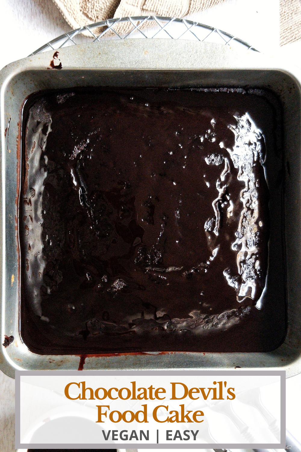 Pinnable for Pinterest. Chocolate, vegan Devils food cake wiht a glaze on top.