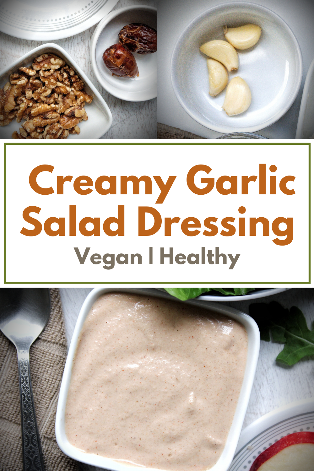 Pinnable for Pinterest. Collage for garlic salad dressing